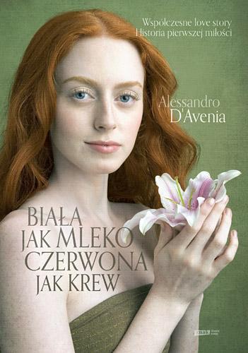 Biała jak mleko, czerwona jak krew - Alessandro  D'Avenia  | okładka