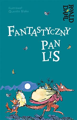 Fantastyczny pan Lis - Roald Dahl | okładka