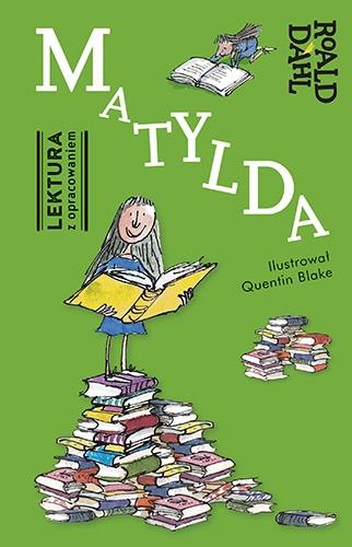 Matylda. Lektura z opracowaniem - Roald Dahl | okładka