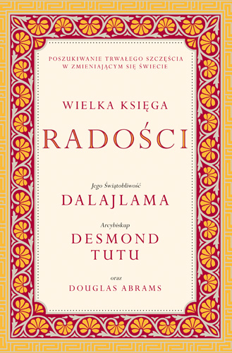 Wielka księga radości - Dalajlama, Desmond Tutu  | okładka