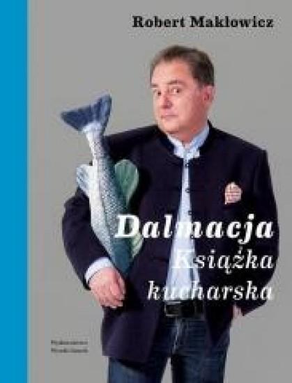 Dalmacja. Książka kucharska - Robert Makłowicz   okładka