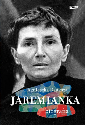 Jaremianka. Biografia - Agnieszka Dauksza | okładka