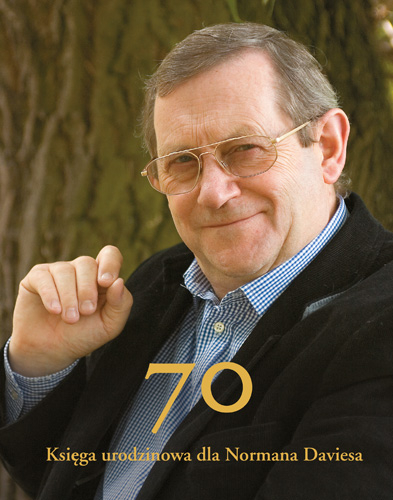 70. Księga urodzinowa dla Normana Daviesa / 70. A Birthday Book for Norman Davies -    okładka