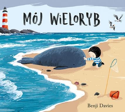 Mój wieloryb - Benji Davies | okładka