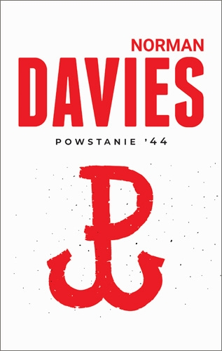 Powstanie '44 - Norman Davies | okładka