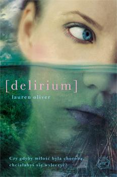 Delirium - Lauren  Oliver  | okładka