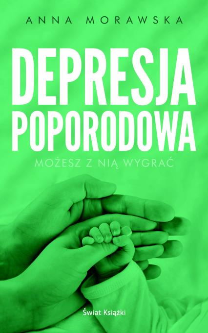 Depresja poporodowa - Anna Morawska | okładka