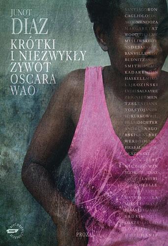 Krótki i niezwykły żywot Oscara Wao - Junot Diaz  | okładka