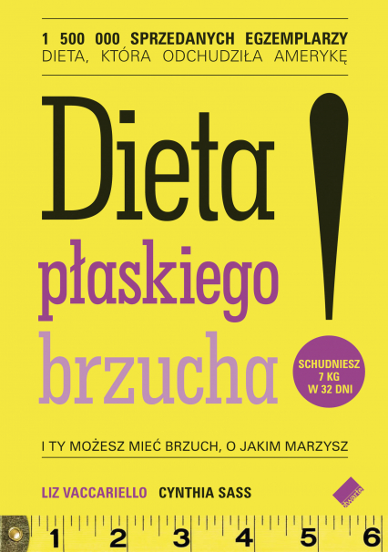 Dieta płaskiego brzucha! - Liz Vaccariello , Cynthia  Sass     okładka