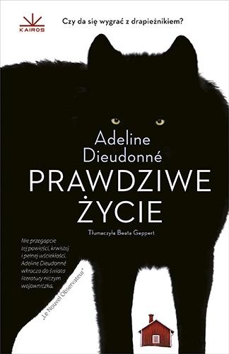 Prawdziwe życie - Adeline Dieudonne | okładka