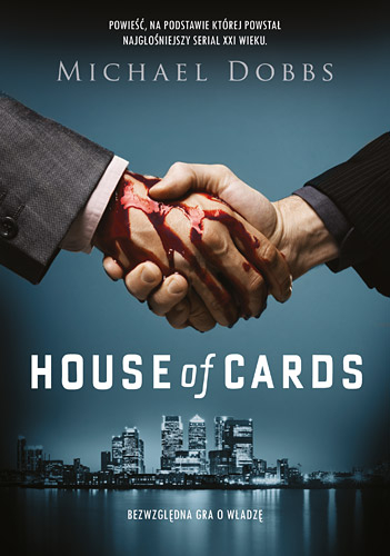House of Cards - Michael  Dobbs | okładka