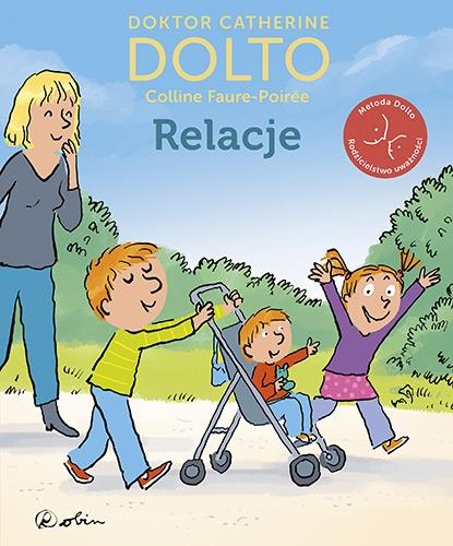 Relacje - Catherine Dolto, Colline Faure-Poirée | okładka