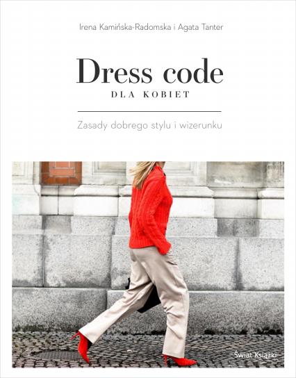 Dress code dla kobiet - Irena Kamińska-Radomska, Agata Tanter | okładka
