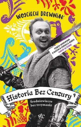Historia bez cenzury 4 - Wojciech Drewniak | okładka