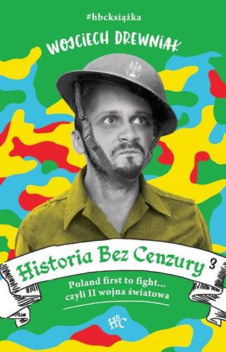 Historia bez cenzury 3 - Wojciech Drewniak | okładka
