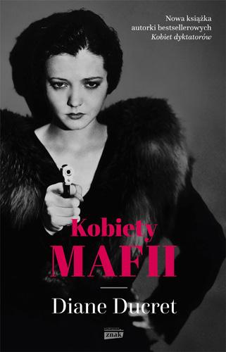 Kobiety mafii - Diane Ducret | okładka