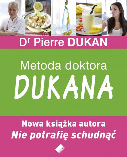 Metoda Doktora Dukana - Dr Pierre Dukan  | okładka