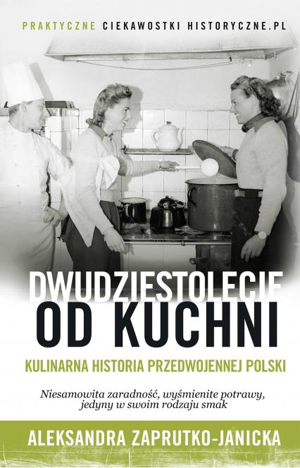 Dwudziestolecie od kuchni - Aleksandra Zaprutko-Janicka | okładka