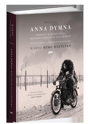 Warto mimo wszystko. Pierwszy wywiad rzeka - Anna Dymna, Wojciech Szczawiński | okładka