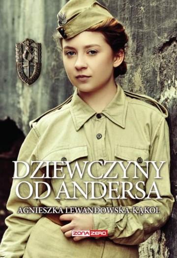 Dziewczyny od Andersa - Agnieszka Lewandowska-Kąkol | okładka