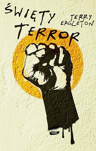 Święty terror - Terry  Eagleton   | okładka