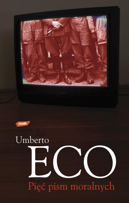 Pięć pism moralnych - Umberto Eco  | okładka