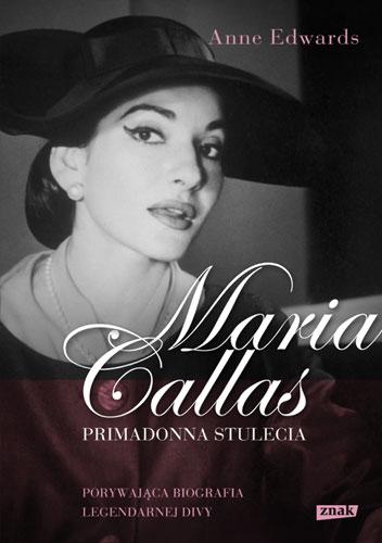 Maria Callas. Primadonna stulecia - Anne Edwards | okładka