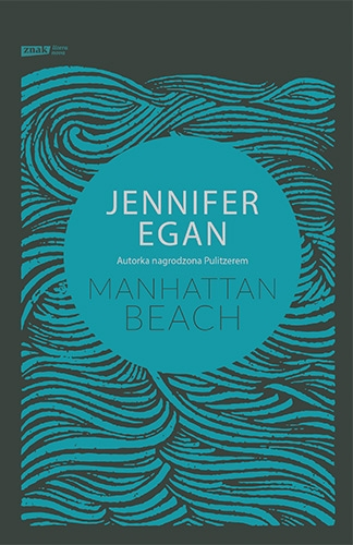 Manhattan Beach - Jennifer Egan | okładka