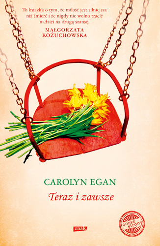 Teraz i zawsze - Carolyn Egan  | okładka