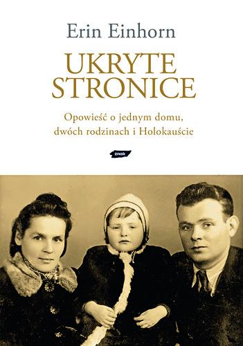 Ukryte stronice. Opowieść o jednym domu, dwóch rodzinach i Holokauście - Erin Einhorn  | okładka
