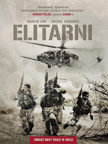 Elitarni. Zobacz Navy SEALs w akcji - Michał Romanek, Marcin Rak  | okładka