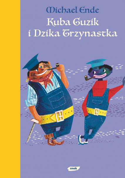 Kuba Guzik i Dzika Trzynastka - Michael Ende  | okładka
