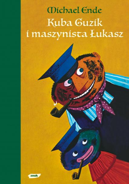 Kuba Guzik i maszynista Łukasz - Michael Ende  | okładka