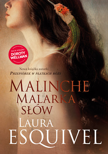 Malinche. Malarka słów - Laura Esquivel | okładka