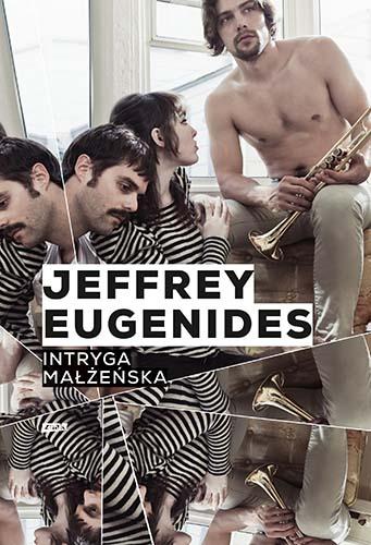 Intryga małżeńska - Jeffrey Eugenides  | okładka