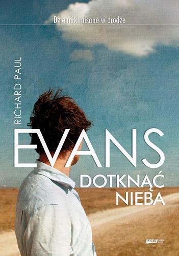 Dotknąć nieba - Richard Paul Evans   | okładka