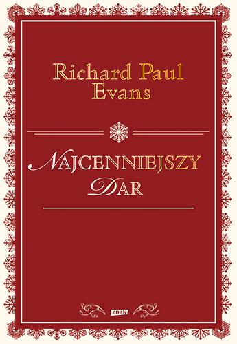 Najcenniejszy dar - Richard Paul Evans   | okładka