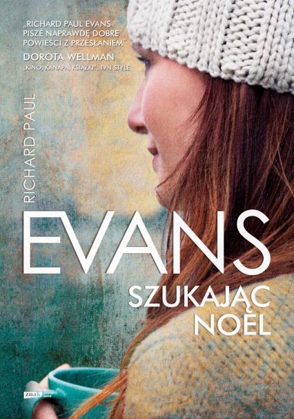 Szukając Noel - Richard Paul Evans   | okładka