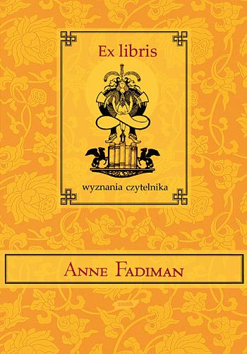 Ex libris. Wyznania czytelnika - Anne Fadiman   | okładka