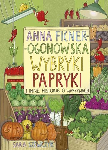 Wybryki papryki i inne historie o warzywach -  | okładka