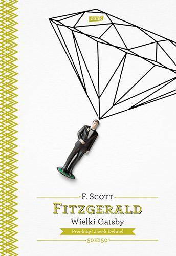 Wielki Gatsby - Francis Scott  Fitzgerald  | okładka
