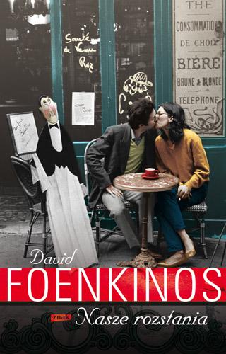 Nasze rozstania - David Foenkinos | okładka