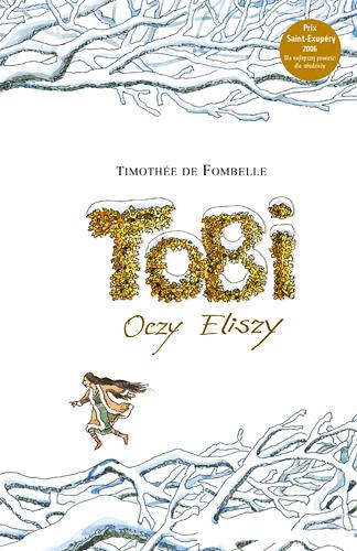 Tobi. Oczy Eliszy - Timothée de Fombelle  | okładka