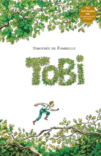 Tobi - Timothée de Fombelle  | okładka