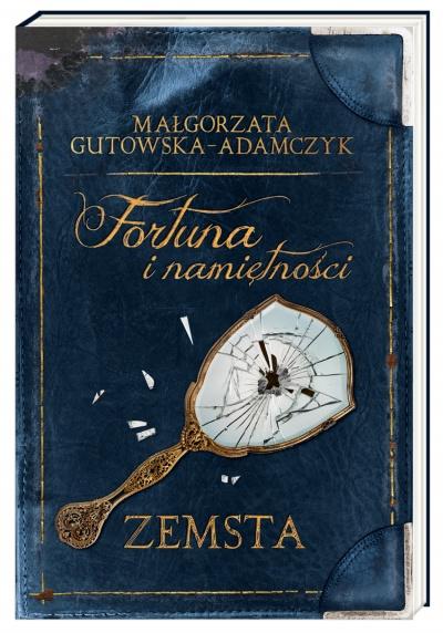 Fortuna i namiętności. Zemsta - Małgorzata Gutowska-Adamczyk   okładka
