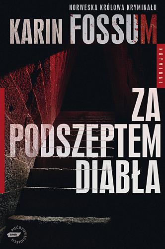 Za podszeptem diabła - Karin Fossum  | okładka