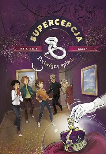 Supercepcja. Podwójny spisek (wyd. 2020) - Gacek Katarzyna | okładka