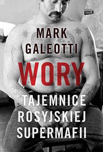 Wory. Tajemnice rosyjskiej supermafii - Mark Galeotti | okładka