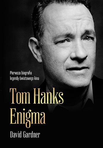 Tom Hanks. Enigma  - Gardner David | okładka