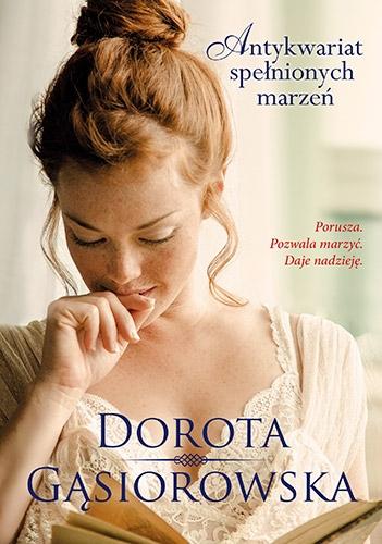 Antykwariat spełnionych marzeń - Dorota Gąsiorowska | okładka